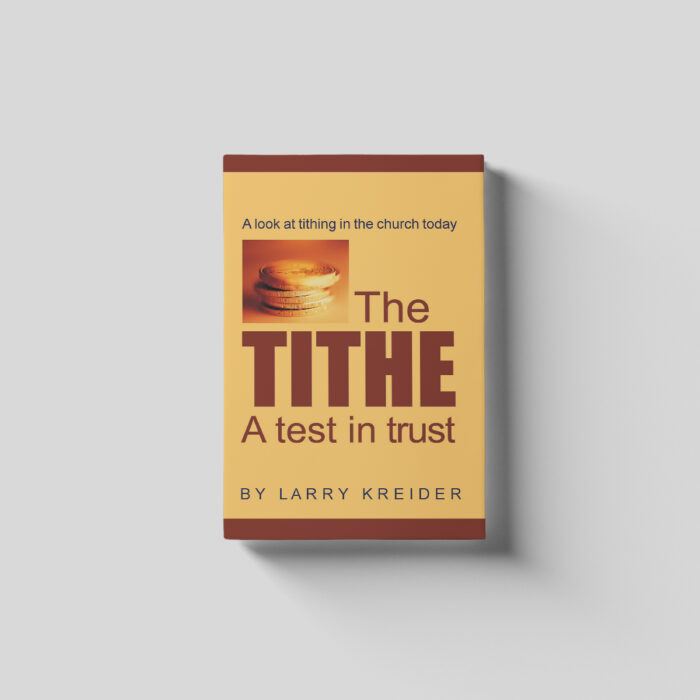 The Tithe - A Test in Trust
