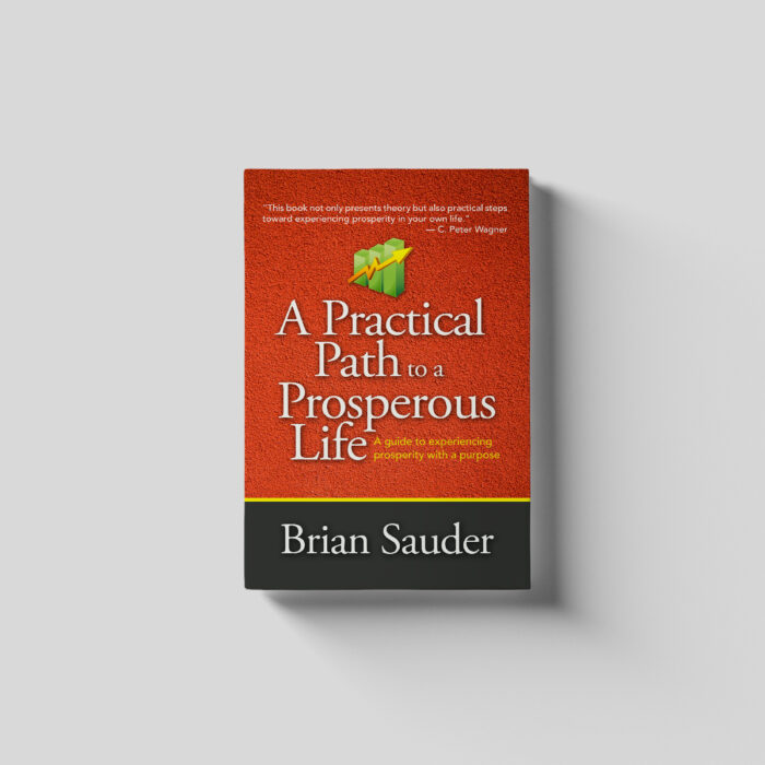 A Practical Path to a Prosperous Life