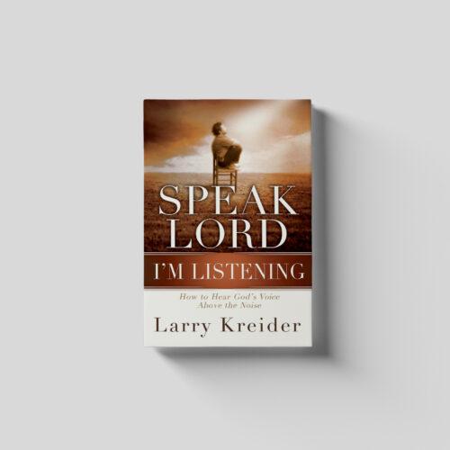 Speak Lord, I'm Listening