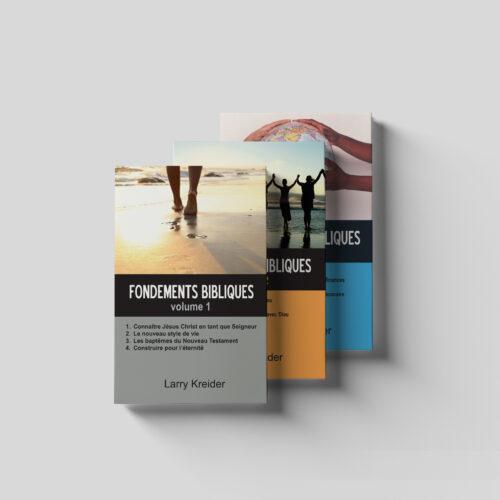 Fondements bibliques volume 1, 2, 3 French