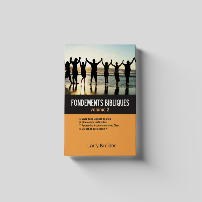Fondements bibliques volume 2 - French