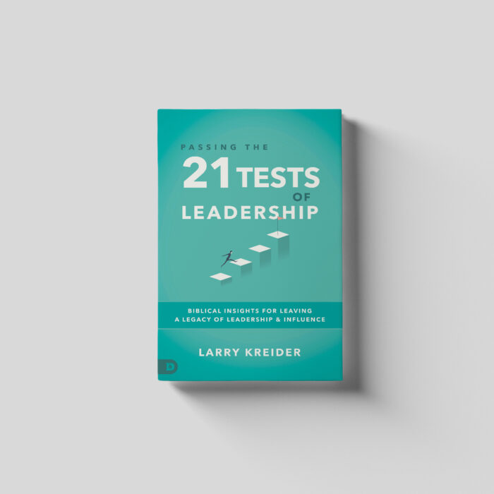 Passing the 21 Tests of Leadership