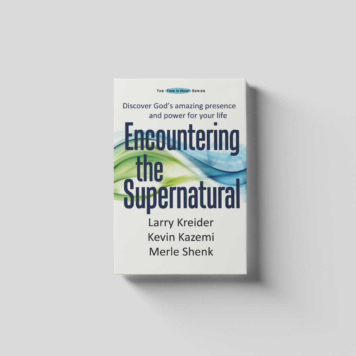 Encountering the Supernatural