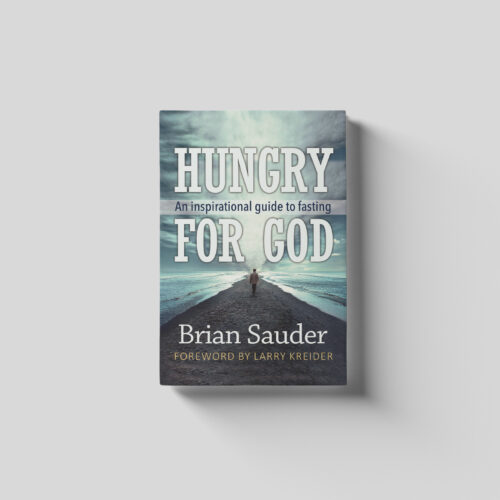 Hungry for God by Brian Sauder